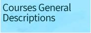 Courses General Descriptions