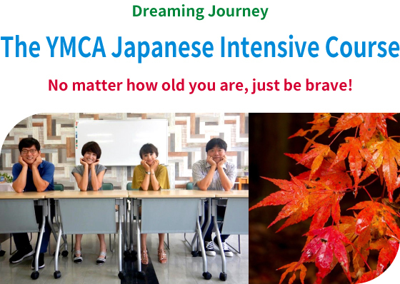 The YMCA Japanese Intensive Course